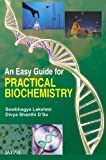 An Easy Guide for Practical Biochemistry