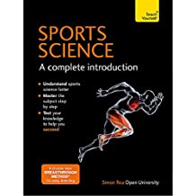 Sports Science: A Complete Introduction: Teach Yourself: Teach Yourself