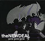 Songtexte von The New Deal - Gone Gone Gone