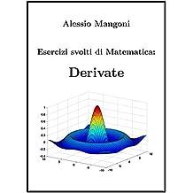 Esercizi svolti di Matematica: derivate