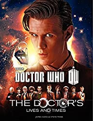 Doctor Who: The Doctor's Lives and Times by James Goss (2014-01-07)