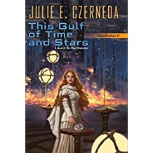 This Gulf of Time and Stars (Reunification, Band 1)