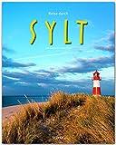 Reise durch SYLT - Ein Bildband mit über 170 Bildern auf 140 Seiten - STÜRTZ Verlag