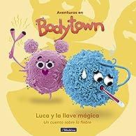 Luca y la Llave Mágica : Un cuento sobre la fiebre par Jack Mendoza/Puño