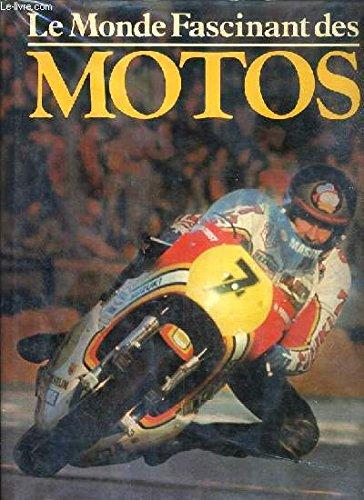 Le monde fascinant des motos