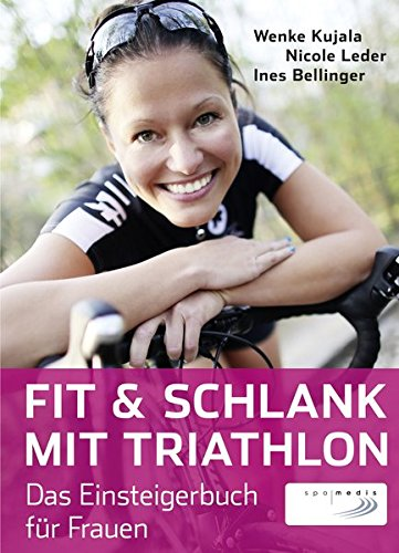 Preisvergleich Produktbild Fit & schlank mit Triathlon: Das Einsteigerbuch für Frauen