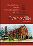 A history of the diocese of Evansville