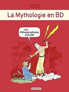 """Afficher """"La mythologie en BD<br /> Les métamorphoses d'Ovide"""""""
