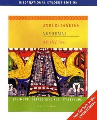 Understanding Abnormal Behavior, International Edition