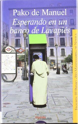 esperando-en-un-banco-de-lavapies-algaida-literaria-premio-de-novela-rio-manzanares