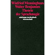 Walter Benjamins Theorie der Sprachmagie (suhrkamp taschenbuch wissenschaft)