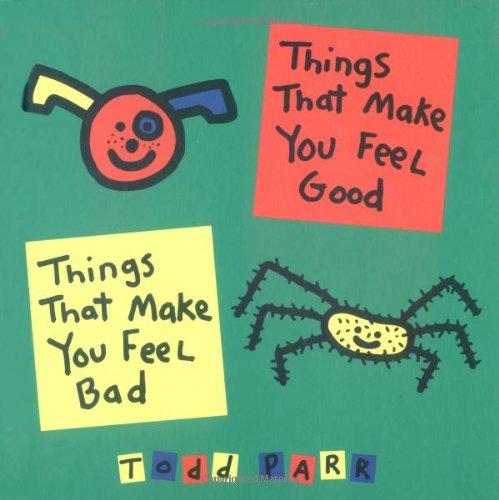 Things That Make You Feel Goo por Todd Parr