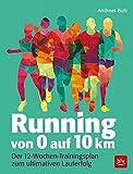Running von 0 auf 10 km: Der 12-Wochen-Trainingsplan zum Lauferfolg
