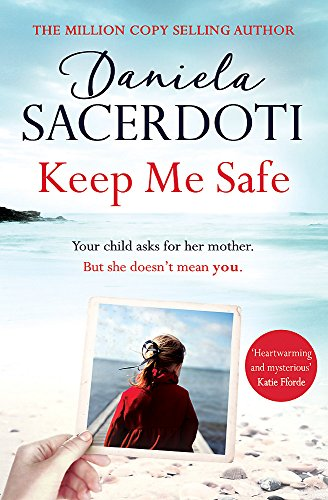 Keep Me Safe: Be swept away by this breathtaking love story with a heartbreaking twist (Seal Island Book 1)