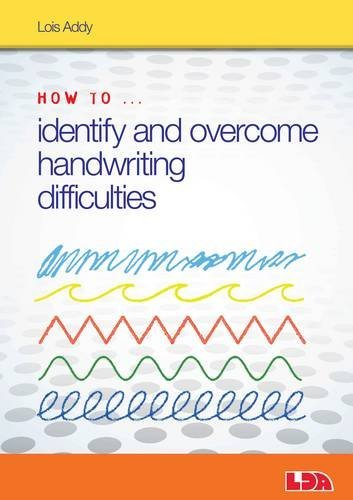How to Identify and Overcome Handwriting Difficulties por Lois Addy