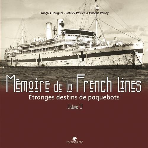 MEMOIRE DE LA FRENCH LINES T3