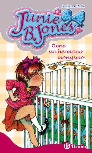 Junie B. Jones tiene un hermano monísimo (Castellano - A Partir De 6 Años - Personajes Y Series - Junie B. Jones, Band 2)