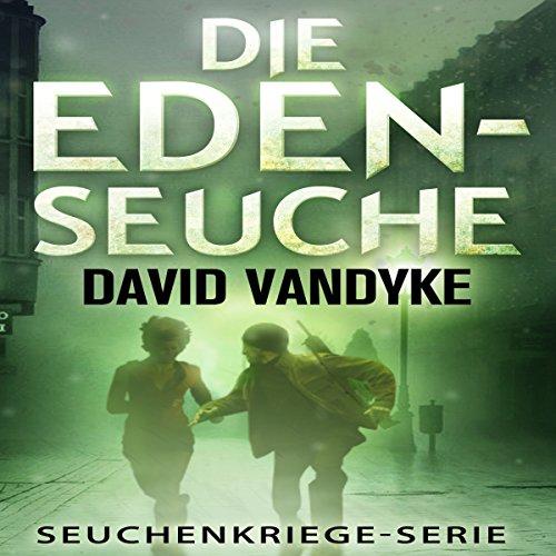 Die Eden-Seuche [The Eden Plague: An Apocalyptic Military gebraucht kaufen  Wird an jeden Ort in Deutschland