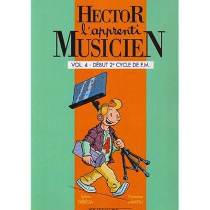 Hector, l'apprenti musicien Volume 4 - début 2è cycle de F.M.