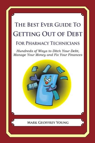 The Best Ever Guide to Getting Out of Debt for Pharmacy Technicians