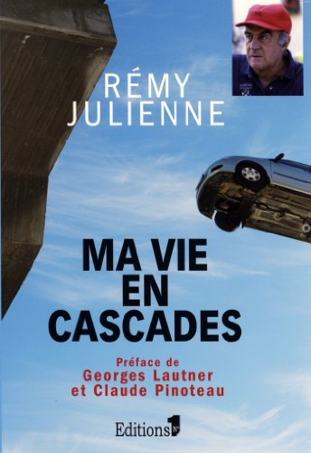Ma vie en cascades (Editions 1 - Documents/Actualité)