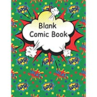 Blank Comic Book: Large pages for kids with a variety of templates. Create your own comics and write stories. Awesome cartoon sketch book gift idea,