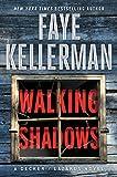 'Walking Shadows: A Decker/Lazarus Novel (Decker / Lazarus) (English Edition)' von Faye Kellerman