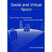 Social and Virtual Space