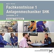 Fachkenntnisse 1 Anlagenmechaniker SHK - Arbeitsheft mit eingetragenen Lösungen