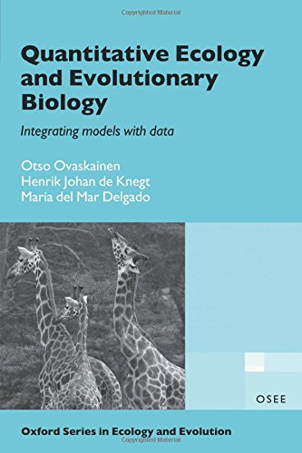 Quantitative Ecology and Evolutionary Biology: Integrating models with data (Oxford Series in Ecology and Evolution) por Otso Ovaskainen