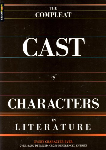 spark-notes-compleat-cast-of-characters-in-literature