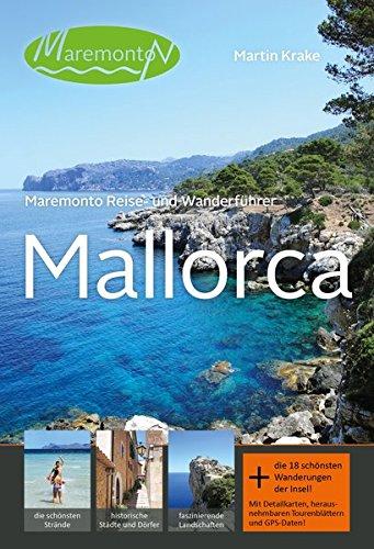 Maremonto Reise- und Wanderführer: Mallorca