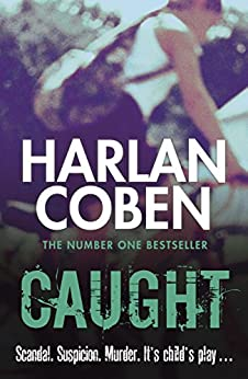 Caught (English Edition) par [Coben, Harlan]