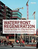 Waterfront Regeneration: Experiences in City-building