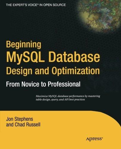 Beginning MySQL Database Design and Optimization: From Novice to Professional by Jon Stephens (1-Oct-2004) Paperback