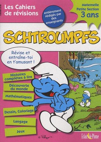 Les cahiers de révisions Schtroumpfs petite section : 3 ans