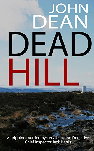 dead-hill-a-gripping-murder-mystery-featuring-detective-chief-inspector-jack-harris
