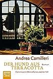 Der Hund aus Terracotta: Commissario Montalbanos zweiter Fall - Andrea Camilleri