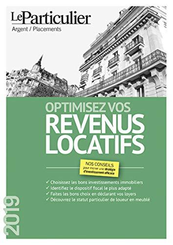 Optimisez vos revenus locatifs par  Collectif Le Particulier