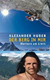 Expert Marketplace -  Alexander & Thomas Huber  - Der Berg in mir: Klettern am Limit