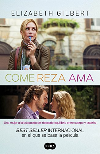 Come, reza, ama por Elizabeth Gilbert