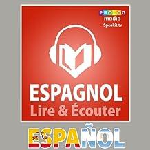Espagnol - Guide de conversation: Lire et Écouter: Série Lire et Écouter