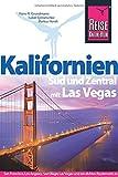 Reise Know-How Reiseführer Kalifornien Süd und Zentral mit Las Vegas - Hans-R. Grundmann, Isabel Synnatschke, Markus Hundt