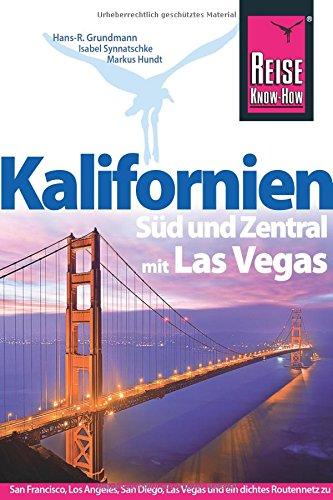 Preisvergleich Produktbild Reise Know-How Reiseführer Kalifornien Süd und Zentral mit Las Vegas