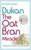 Dukan: The Oat Bran Miracle (Dukan Diet)
