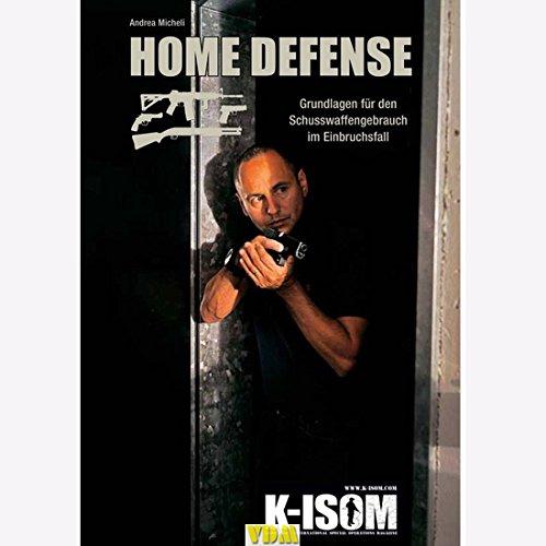 K-ISOM Micheli Home Defense Schusswaffengebrauch im Einbruchsfall Prepper
