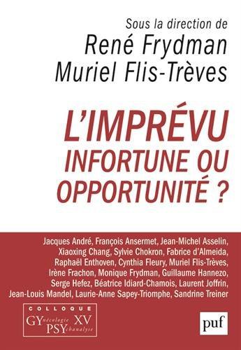 L'imprvu - Infortune ou opportunit ? : Colloque GYncologie PSYchanalyse XV