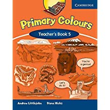 [(Primary Colours Level 5 Teacher's Book: Level 5)] [By (author) Diana Hicks ] published on (January, 2008)