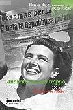Andante Ma Non Troppo - 150 d'Histoire de l'Italie