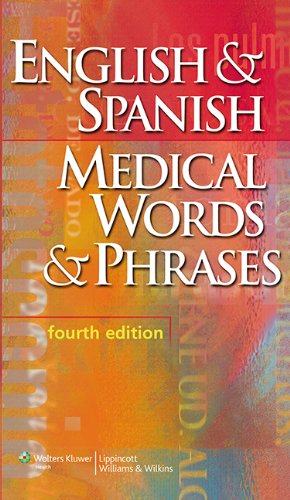 English and Spanish Medical Words and Phrases por Springhouse